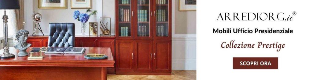 ufficio presidenziale della collezione Arrediorg.it